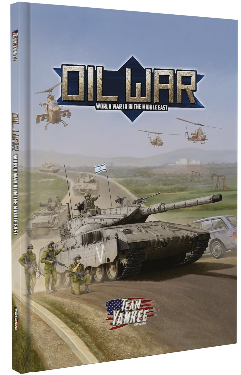 Team Yankee Oil War FW917 WWIII in The Middle East Flames of War Battlefront Miniatures